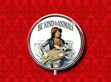 BE KIND TO ANIMALS ANIMAL RIGHTS AD DOG STASH CASE ROUND METAL PILL MINT BOX