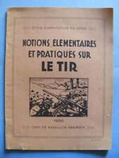 Militaria Ecole du Génie Marey Notions Elémentaires et Pratiques Sur le Tir 1950