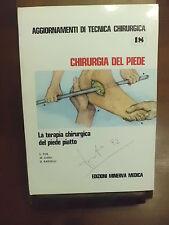 Aggiornamenti di tecnica chirurgica CHIRURGIA DEL PIEDE La terapia chirurgica de
