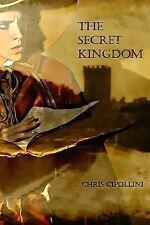 The Secret Kingdom by Chris Cipollini (2015, Paperback)