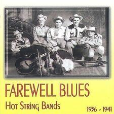 Farewell Blues: Hot String Bands 1936-41 by Various Artists (CD, Aug-2003,...