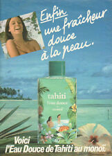 Publicité Advertising 1982  L'eau douce de Tahiti au monoi