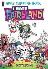 I Hate Fairyland Adult Coloring Book by Skottie Young (2016, Paperback)