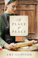 A Place of Peace: A Novel (Kauffman Amish Bakery Series)
