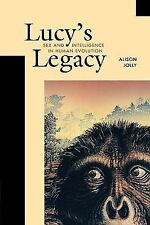 Lucy's Legacy: Sex and Intelligence in Human Evolution, Jolly, Alison