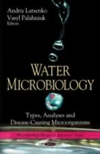 Water Microbiology: Types, Analyses and Disease-Causing Microorganisms (Microbio