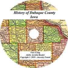 1911 History & Genealogy of DUBUQUE COUNTY IOWA Dyersville Epworth Farley  IA