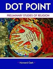 Dot Point: Preliminary Studies of Religion (Year 11 Studies of Religion course)