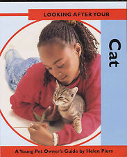 Piers, Helen Looking After Your Cat (Herries Chronicles) Very Good Book