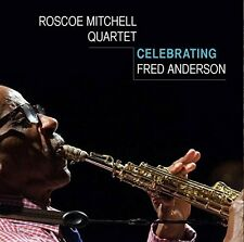 Celebrating Fred Anderson - Roscoe Mitchell (2015, CD NEU)