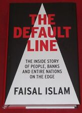 THE DEFAULT LINE ~ Faisal Islam ~ PEOPLE,BANKS,NATIONS ON THE EDGE ~Like New~H/C