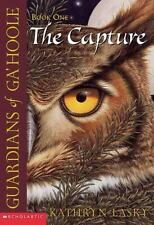 Guardians of Ga'hoole: The Capture 1 by Kathryn Lasky (2003, Paperback)