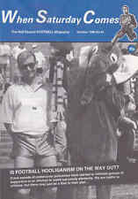 WHEN SATURDAY COMES Issue No.44 October 1990 Is Football Hooliganism On Way Out?