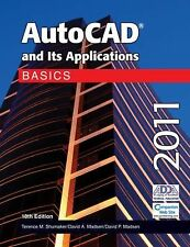 AutoCAD and Its Applications Basics 2011 by Shumaker, Terence M., Madsen, David