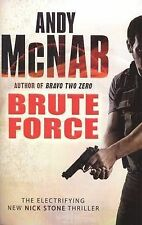 Brute Force: (Nick Stone Book 11) by Andy McNab (Paperback, 2009)