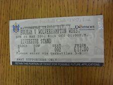 BIGLIETTO 25/03/2001: Fulham V Wolverhampton Wanderers. grazie per la visualizzazione è il nostro