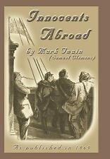 The Innocents Abroad or the New Pilgrims' Progress-ExLibrary