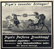 Prym`s Parforce Druckknopf Prym`s neuster Schlager Historische Annonce von 1913
