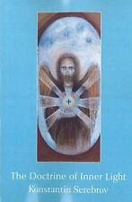 The Doctrine of Inner Light, Konstantin Serebrov