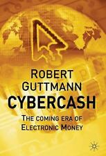 Cybercash: The Coming Era of Electronic Money-ExLibrary