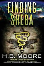 Finding Sheba by H. B. Moore (2015, Paperback)