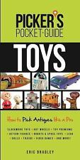 Picker's Pocket Guide - Toys: How to Pick Antiques Like a Pro (Picker's Pocket G