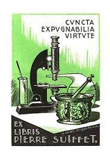 EX-LIBRIS du pharmacien Pierre SUIFFET par Charles Favet.