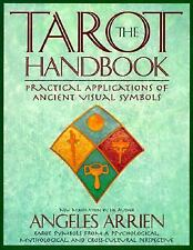 The Tarot Handbook: Practical Applications of Ancient Visual Symbols by Arrien,