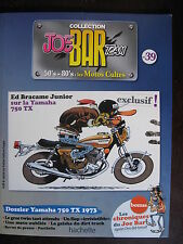 FASCICULE SERIE 2 JOE BAR TEAM 39 YAMAHA 750 TX /  MT 07