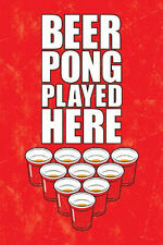 BEER PONG PLAYED HERE - DRINKING GAME POSTER - 24x36 SIGN CUPS COLLEGE 241202