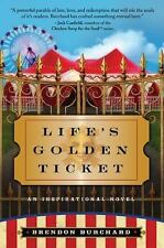 Life's Golden Ticket by Brendon Burchard (2008, Paperback)