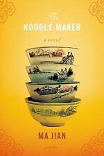 The Noodle Maker by Ma Jian (2006, Paperback)