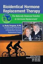 Bioidentical Hormone Replacement Therapy : The Naturally Balanced Solution to...