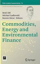 Commodities, Energy and Environmental Finance (Fields Institute Communications)