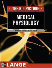 LANGE the Big Picture: Medical Physiology by Jonathan D. Kibble, Thomas Adair...