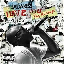 Jadakiss I Love You: A Dedication to My Fans CD