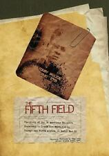The Fifth Field: The Story of the 96 American Soldiers Sentenced to Death and Ex