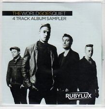 (EP741) Rubylux, The World Goes Quiet, 4 track album sampler - 2013 DJ CD