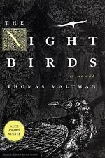 The Night Birds by Thomas Maltman (2008, Paperback)
