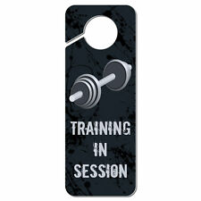 Training in Session Gym Strength Weight Plastic Door Knob Hanger Sign