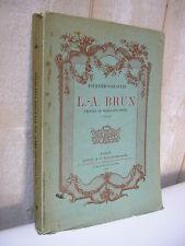 Fournier-Sarlovèze : L.A. BRUN peintre de Marie-Antoinette nombreuses illustrat