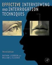 NEW - Effective Interviewing and Interrogation Techniques, Third Edition