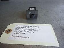 Schalter Sitzheizung Opel Signum 13138252 WF 2.2DTI 92kW Y22DTR 43479
