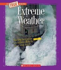 Extreme Weather (True Bookextreme Science)