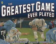 The Greatest Game Ever Played by Phil Bildner (2015, Picture Book)