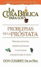 La Cura Biblica Para Los Desordenes De La Prostata La Cura Biblica Para La Sp