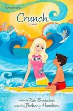 Crunch: A Novel (Soul Surfer Series), Bundschuh, Rick
