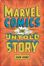 Marvel Comics: The Untold Story, Howe, Sean