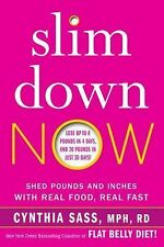 Cynthia Sass - Slim Down Now (2015) - New - Trade Cloth (Hardcover)