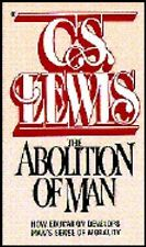 The Abolition of Man by C. S. Lewis (1978, paperback, Reprint)